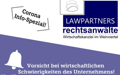 CORONA-INFO-SPEZIAL – Vorsicht bei wirtschaftlichen Schwierigkeiten des Unternehmens!