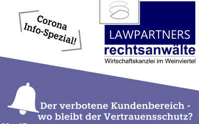 CORONA-INFO-SPEZIAL – Der verbotene Kundenbereich – wo bleibt der Vertrauensschutz ?