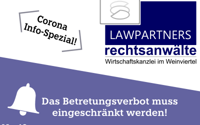CORONA-INFO-SPEZIAL – Das Betretungsverbot muss eingeschränkt werden.