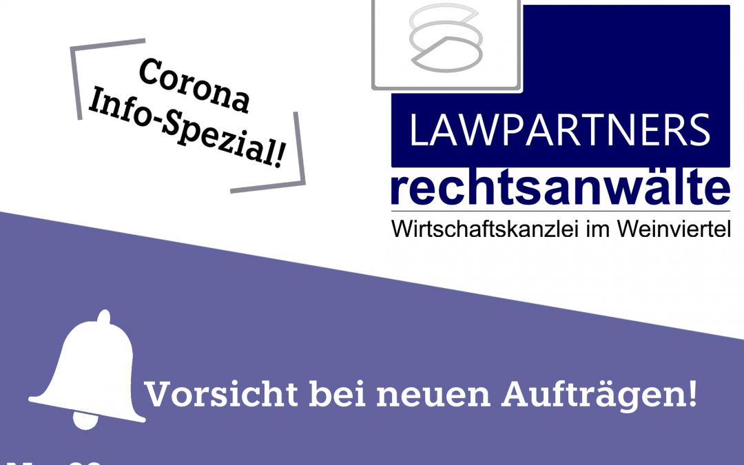 CORONA-INFO-SPEZIAL – Vorsicht bei neuen Aufträgen!