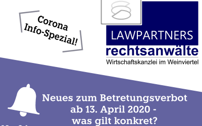 CORONA-INFO-SPEZIAL – Neues zum Betretungsverbot ab 13. April 2020 – was gilt konkret?