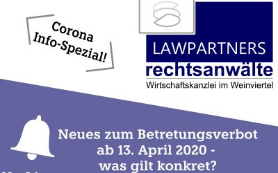 CORONA-INFO-SPEZIAL – Neues zum Betretungsverbot ab 13. April 2020 – was gilt konkret?